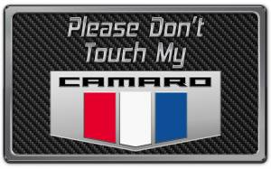 American Car Craft - American Car Craft 2010-2015 Camaro Please Don't Touch My Dash Plaque 171005-BLK
