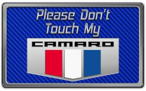 Interior - Misc. Interior Accessories - American Car Craft - American Car Craft 2010-2015 Camaro Please Don't Touch My Dash Plaque 171005-BLU