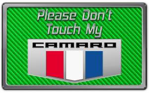 American Car Craft - American Car Craft 2010-2015 Camaro Please Don't Touch My Dash Plaque 171005-GRN