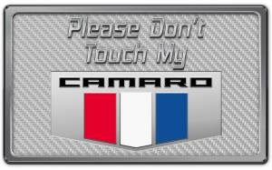 American Car Craft - American Car Craft 2010-2015 Camaro Please Don't Touch My Dash Plaque 171005-WHT