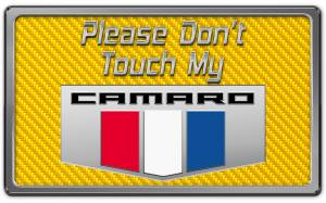 Interior - Misc. Interior Accessories - American Car Craft - American Car Craft 2010-2015 Camaro Please Don't Touch My Dash Plaque 171005-YLW